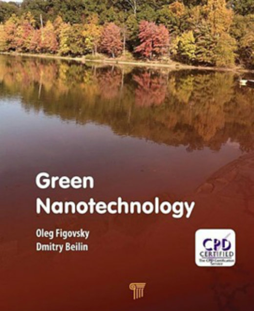 Figovsky, Oleg; Beilin, Dmitry. Green Nanotechnology
