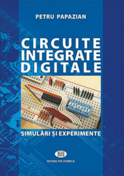 Papazian, Petru. Circuite integrate digitale